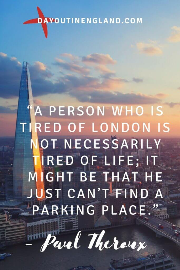 London day out quote